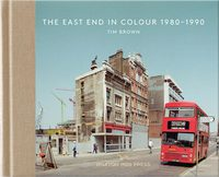 The East End In Colour 1980-1990 (9781910566534)