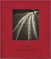 Fan Ho: The Living Theatre (9780980104431)