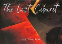 The Last Cabaret (9784905453970)