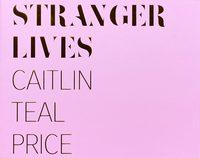 Stranger Lives (9780997444612)