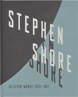 Stephen Shore: Selected Works, 1973–1981 (9781597113885)