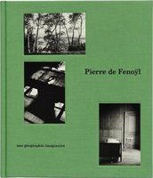 Pierre de Fenoÿl: une géographie imaginaire (9782365110730)