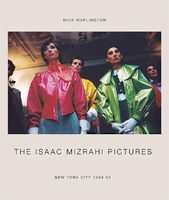 The Isaac Mizrahi Pictures: New York City 1989-93 (9788862084512)