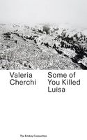 Some Of You Killed Luisa (9789492051530)