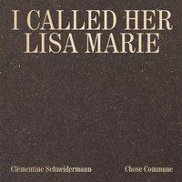 I Called Her Lisa-Marie (9791096383054)
