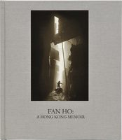 Fan Ho: A Hong Kong Memoir (9780990871200)