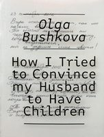 How I tried to convince my husband to have children (9788894434088)