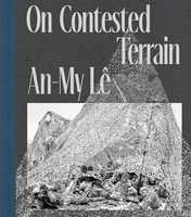 An-My Lê: On Contested Terrain (9781597114813)