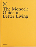 The Monocle Guide to Better Living (9783899554908)