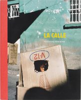 La Calle: Photographs from Mexico (9781597113717)