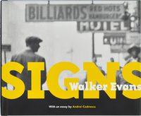 Walker Evans: Signs (9780892363766)