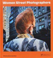 Women Street Photographers (9783791387406)