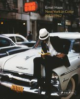 Ernst Haas: New York in Color, 1952-1962 (9783791386546)