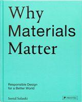 Why Materials Matter (9783791384719)
