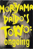 Moriyama Daidos Tokyo: ongoing