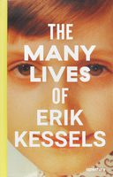 The Many Lives of Erik Kessels (9781597114165)