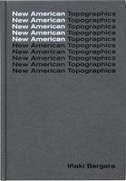 New American Topographics (9788417048440)