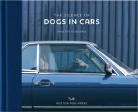The Silence of Dogs in Cars (9781910566671)