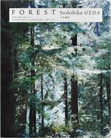 Forest: Impressions and Memories, 1989–2017 (9784861526619)