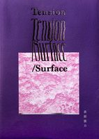 Tension/Surface