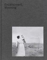 Encampment, Wyoming (9789490119898)