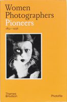 Women Photographers: Pioneers (9780500411155)