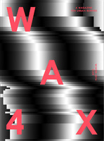 WAX 4: FLUX