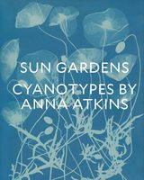 Sun Gardens: Cyanotypes by Anna Atkins (9783791357980)