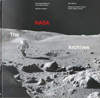 The NASA Archives. 60 Years in Space (9783836569507)