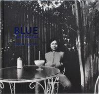Blue: Tokyo 1968-1972 (9784905254072)