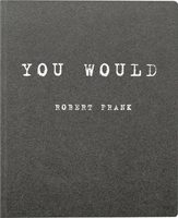 Robert Frank: You Would (9783869304182)