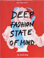 Deep Fashion State of Mind: An Awakening