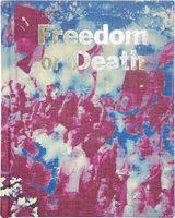 Freedom or Death (9781910401392)