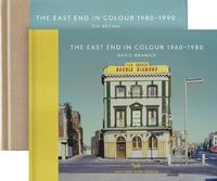 The East End In Colour 1960-1980, 1980-1990