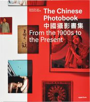 The Chinese Photobook: From the 1900s to the Present (9781597113755)