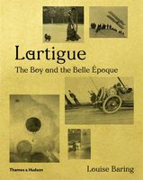 Lartigue: The Boy and the Belle Époque (9780500021309)