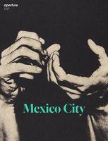 Aperture 236: Mexico City (9781597114622)