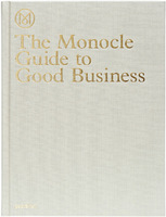 The Monocle Guide to Good Business (9783899555370)
