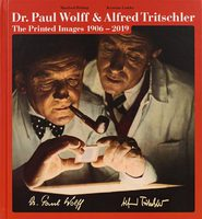 Dr. Paul Wolff & Alfred Tritschler: The Printed Images 1906 - 2019 (9783958296145)