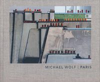 Michael Wolf: Paris (9788874398928)