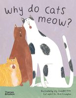 Why do cats meow? (Favourite Pets) (9780500652381)