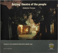 Beijing: Theatre of The People (9781904587361)