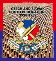 Manfred Heiting: Czech and Slovak Photo Publications: 1918-1989 (9783958294974)