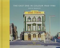 The East End In Colour 1960-1980 (9781910566312)