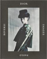 Dior Images: Paolo Roversi (9780847862658)