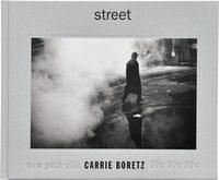 Street: New York City – 70s, 80s, 90s (9781576878422)