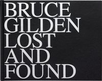 Bruce Gilden: Lost & Found (9780500545270)