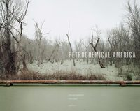 Petrochemical America (9781597112772)