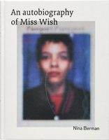 An autobiography of Miss Wish (9783868288117)