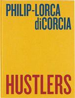 Philip-Lorca diCorcia: Hustlers (9783869306179)